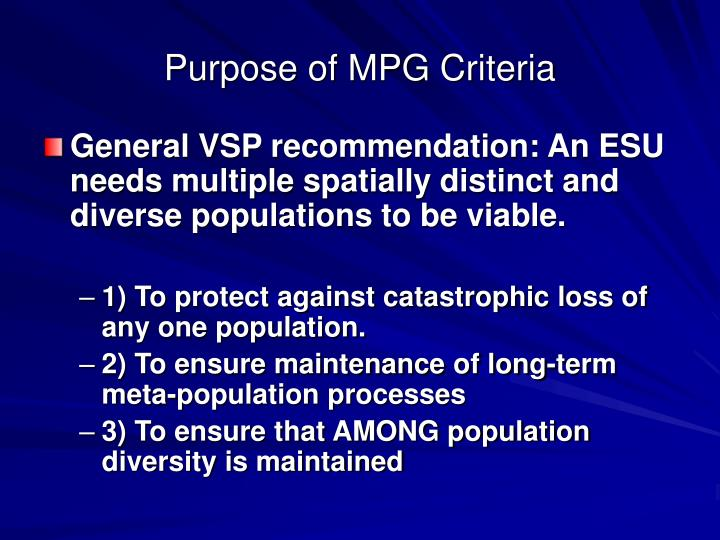 Purpose of MPG Criteria