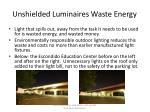 unshielded luminaires waste energy