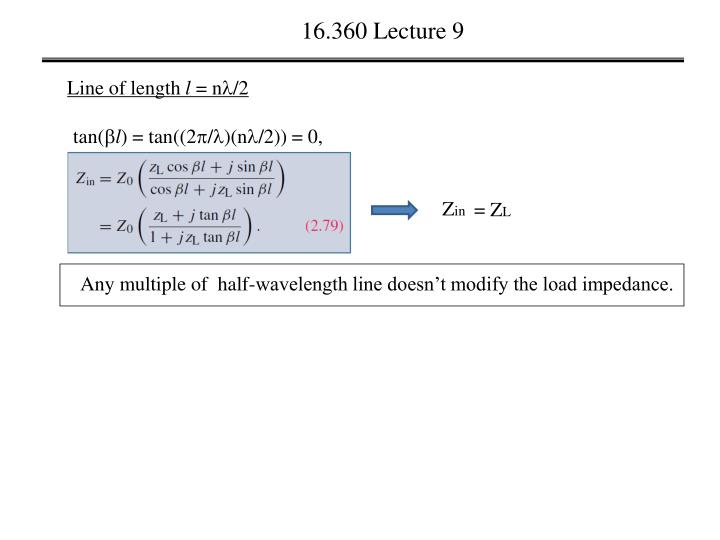16.360 Lecture 9
