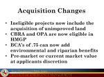 acquisition changes