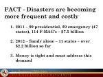 fact disasters are becoming more frequent and costly