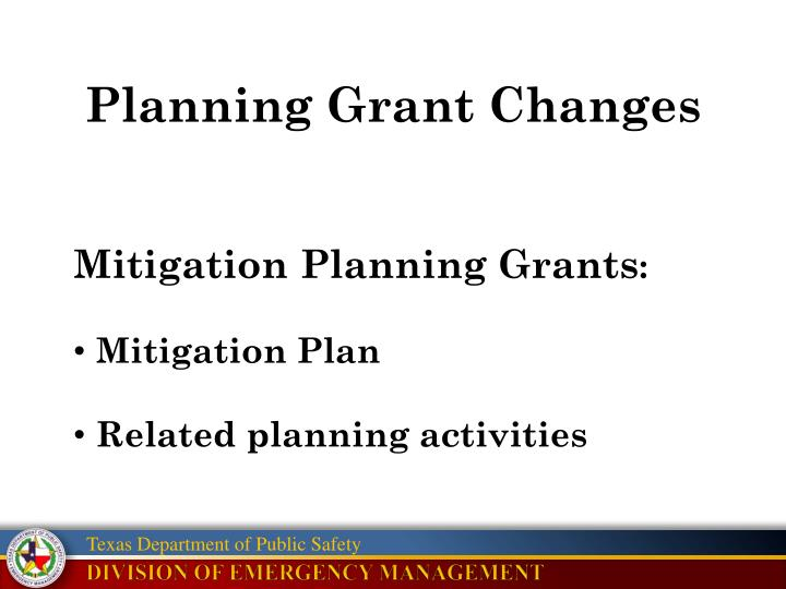 Planning Grant Changes