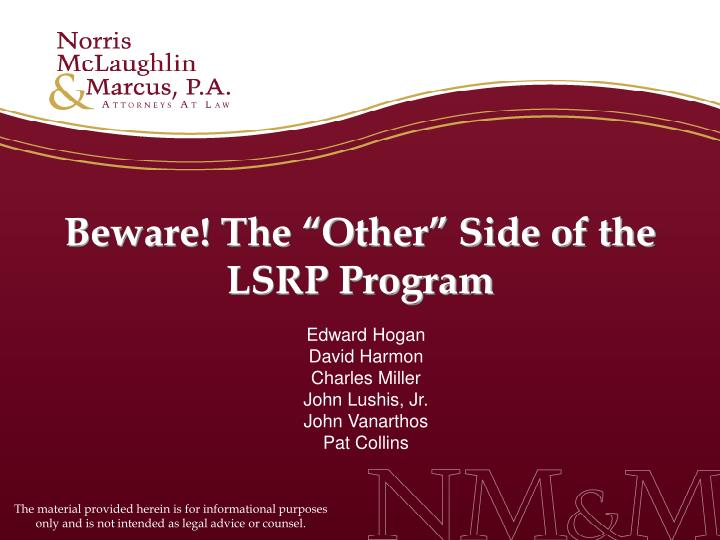 """Beware! The """"Other"""" Side of the LSRP Program"""