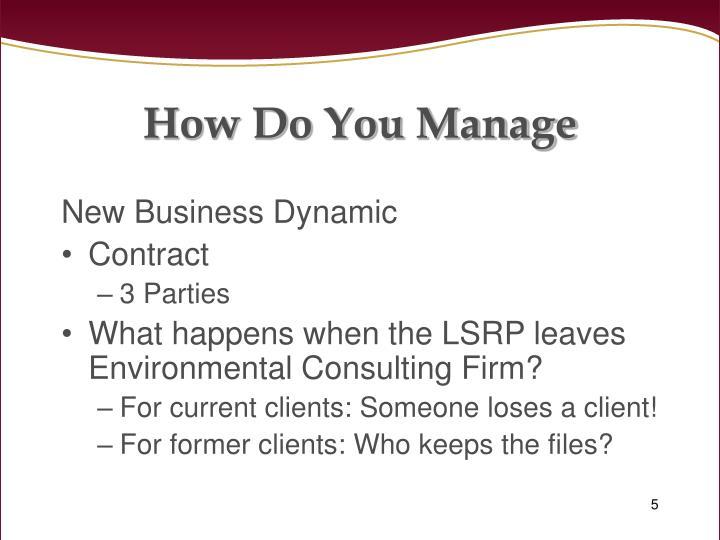 How Do You Manage