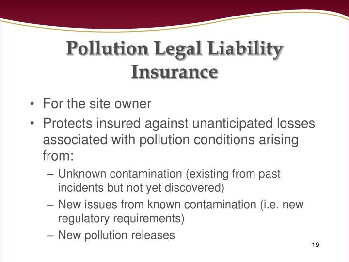 Pollution Legal Liability Insurance