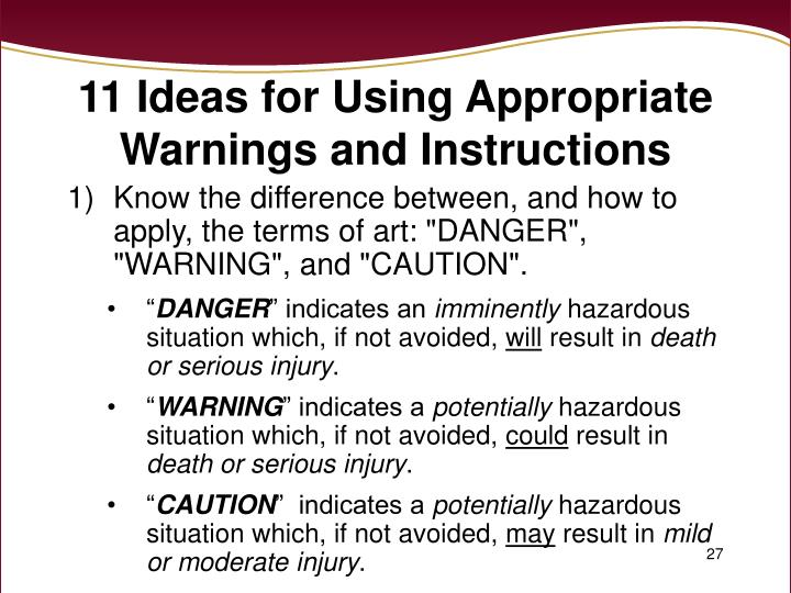 11 Ideas for Using Appropriate Warnings and Instructions
