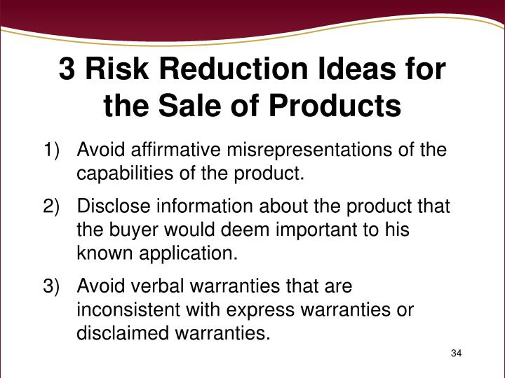 3 Risk Reduction Ideas for the Sale of Products