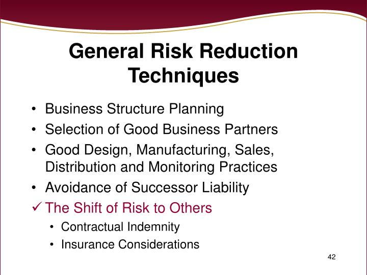 General Risk Reduction Techniques