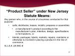 product seller under new jersey statute means
