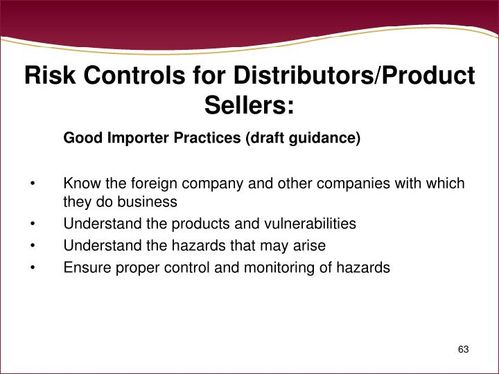 Risk Controls for Distributors/Product Sellers: