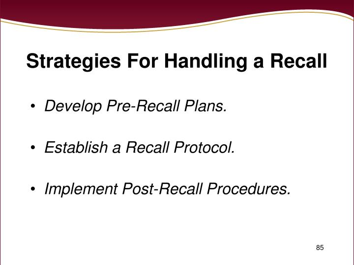 Strategies For Handling a Recall