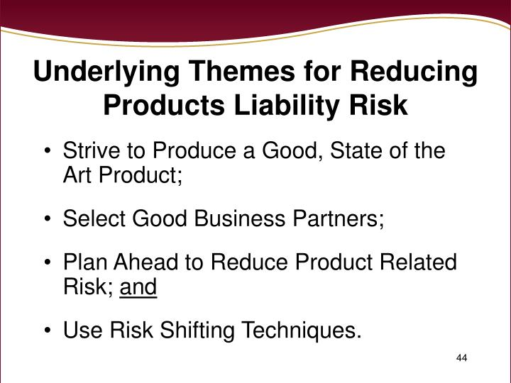 Underlying Themes for Reducing Products Liability Risk