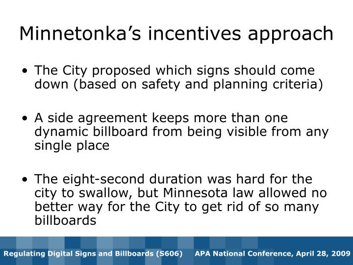 Minnetonka's incentives approach