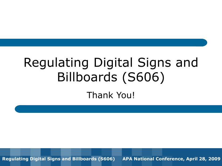 Regulating Digital Signs and Billboards (S606)