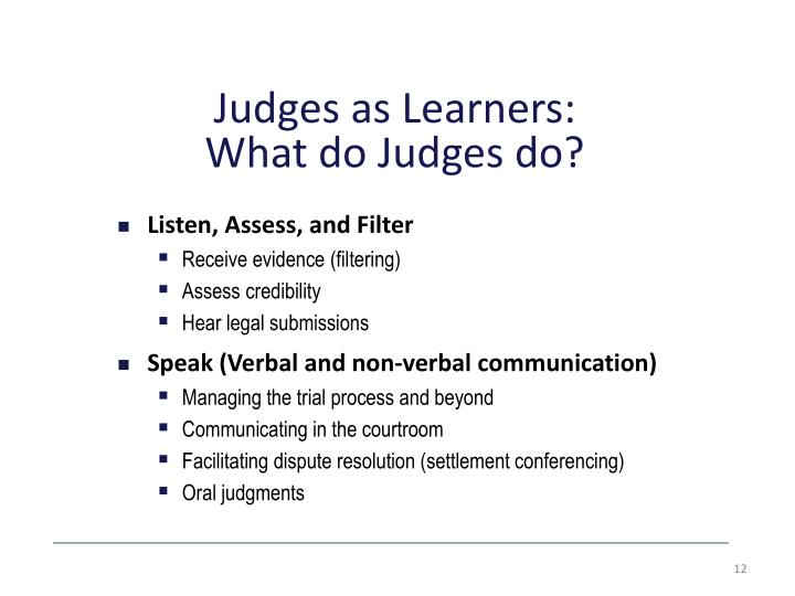 Judges as Learners: