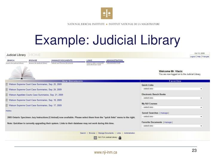 Example: Judicial Library