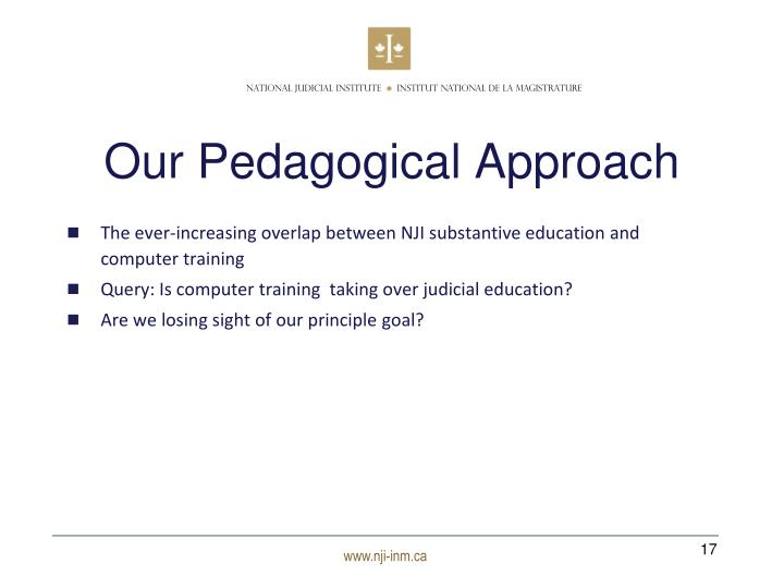 Our Pedagogical Approach
