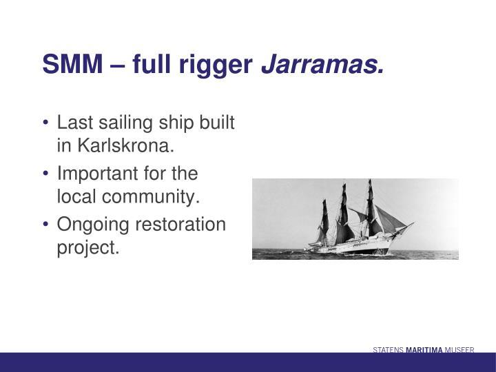 SMM – full rigger