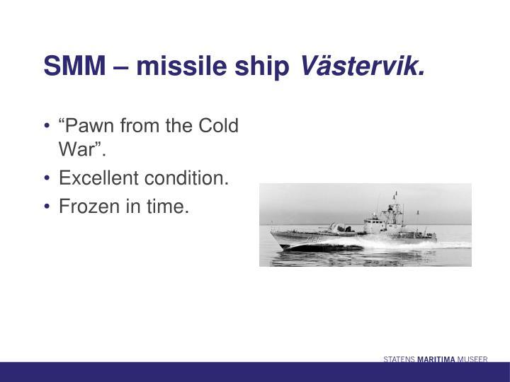 SMM – missile ship