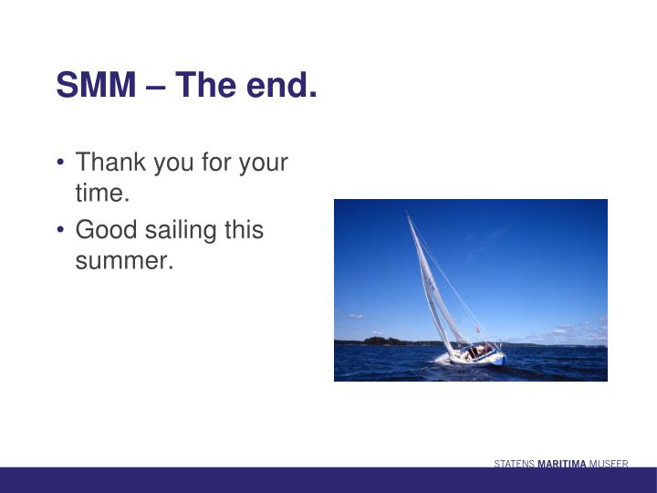 SMM – The end.