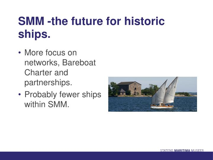 SMM -the future for historic ships.