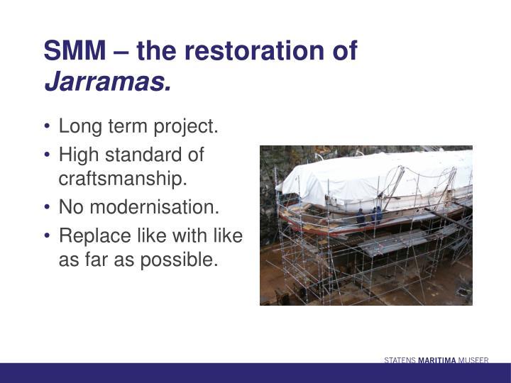 SMM – the restoration of