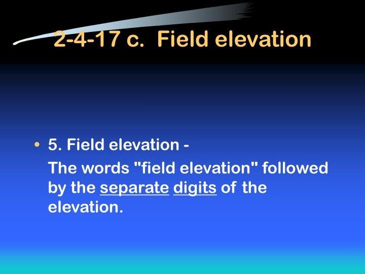 2-4-17 c.  Field elevation
