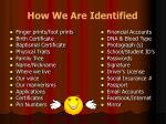 how we are identified