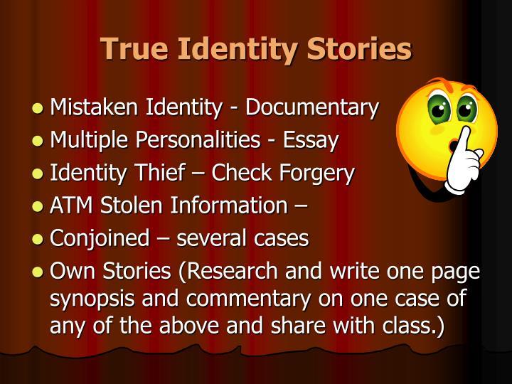 True Identity Stories