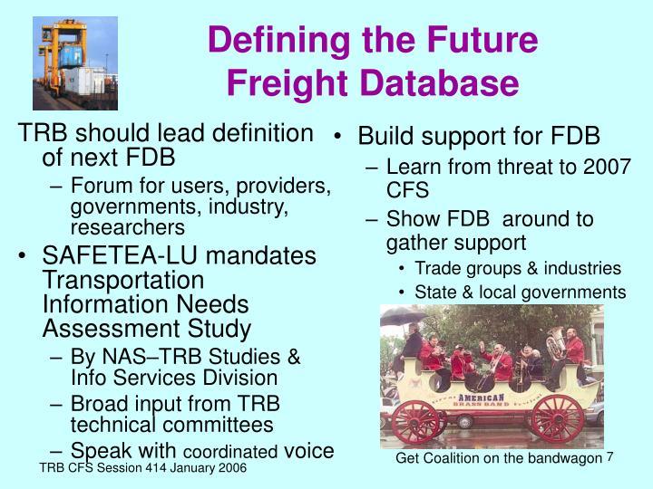 TRB should lead definition of next FDB