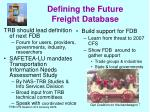 defining the future freight database