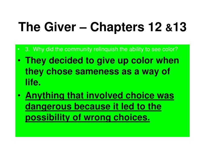The Giver – Chapters 12