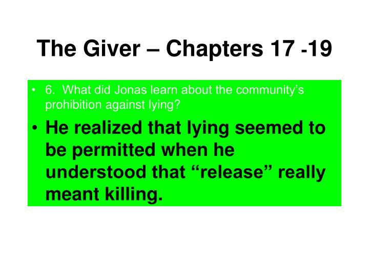 The Giver – Chapters 17