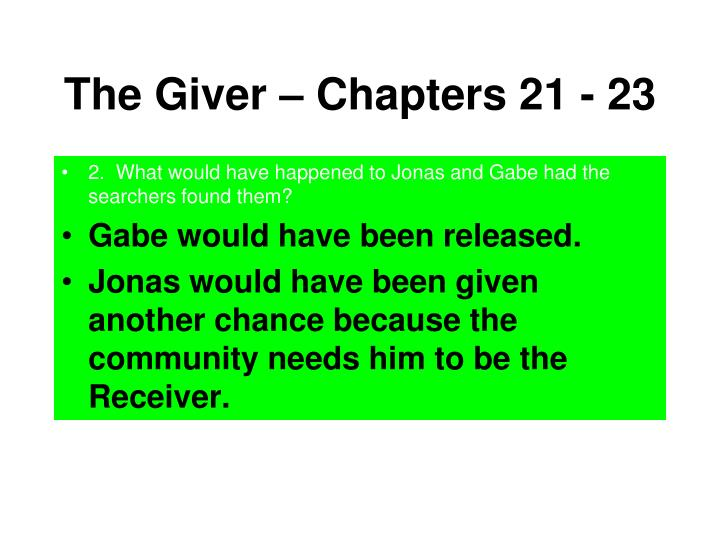 The Giver – Chapters 21 - 23