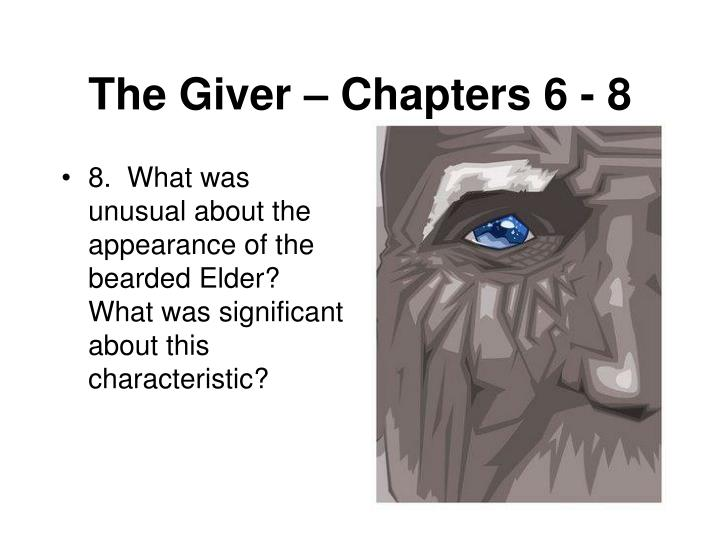8.  What was unusual about the appearance of the bearded Elder?  What was significant about this characteristic?