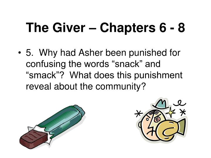 The Giver – Chapters 6 - 8