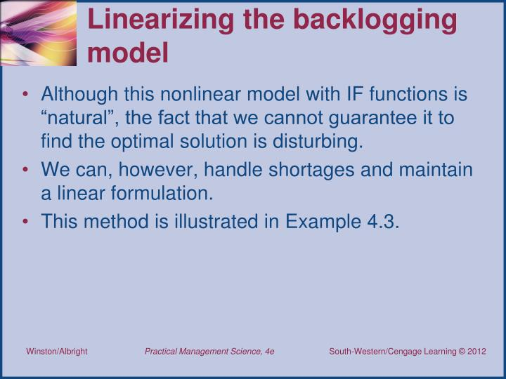 Linearizing the