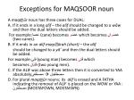 exceptions for maqsoor noun