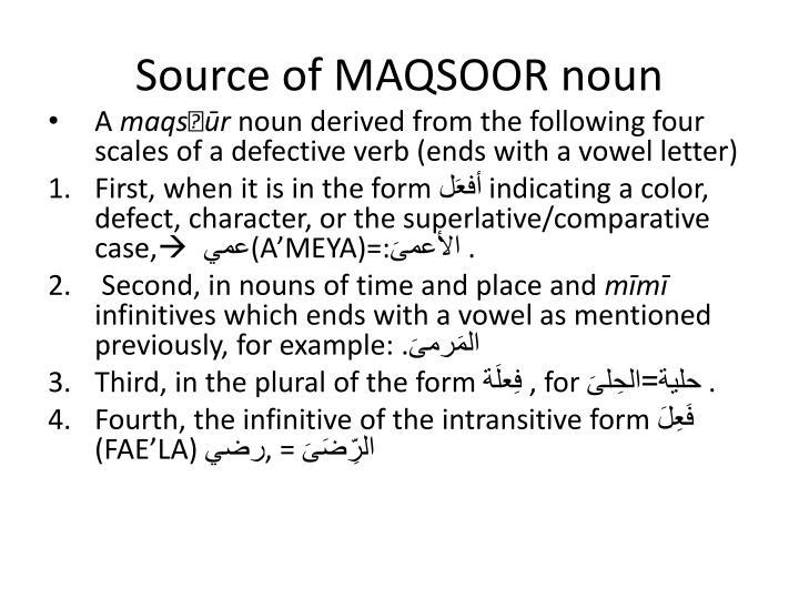 Source of MAQSOOR noun