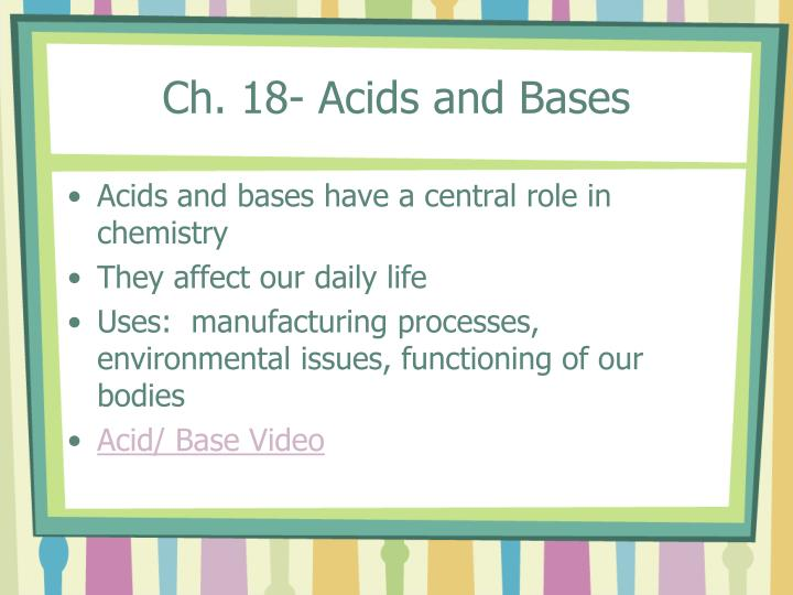 Ch. 18- Acids and Bases