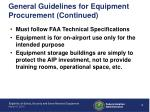 general guidelines for equipment procurement continued