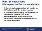 part 139 inspections discrepancies recommendations