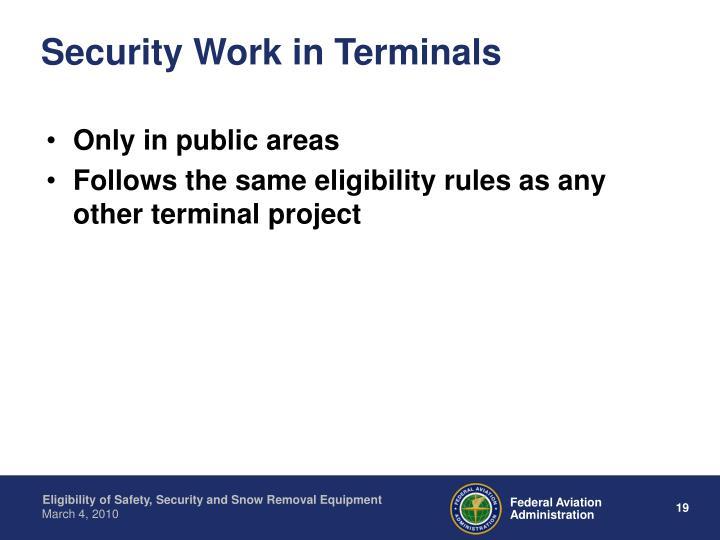 Security Work in Terminals