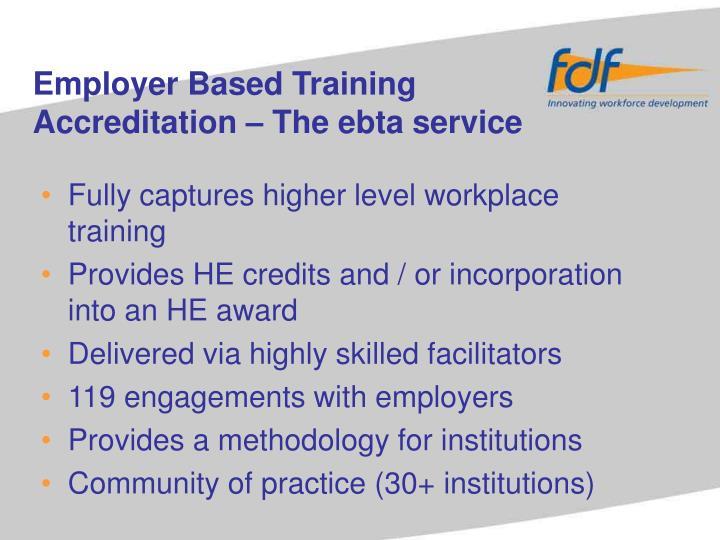 Employer Based Training Accreditation – The ebta service