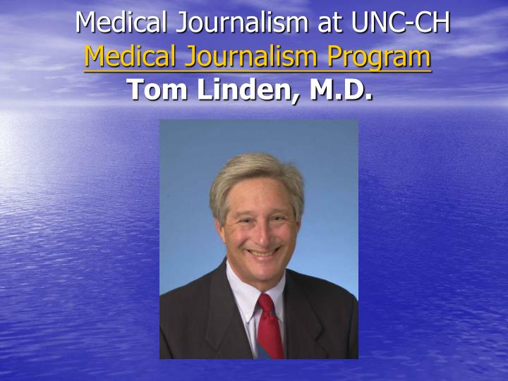 Medical Journalism at UNC-CH