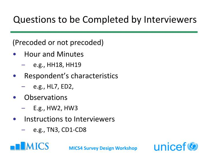 Questions to be Completed by Interviewers
