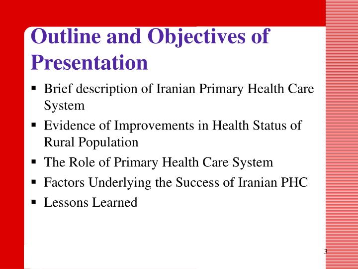 Outline and Objectives of Presentation