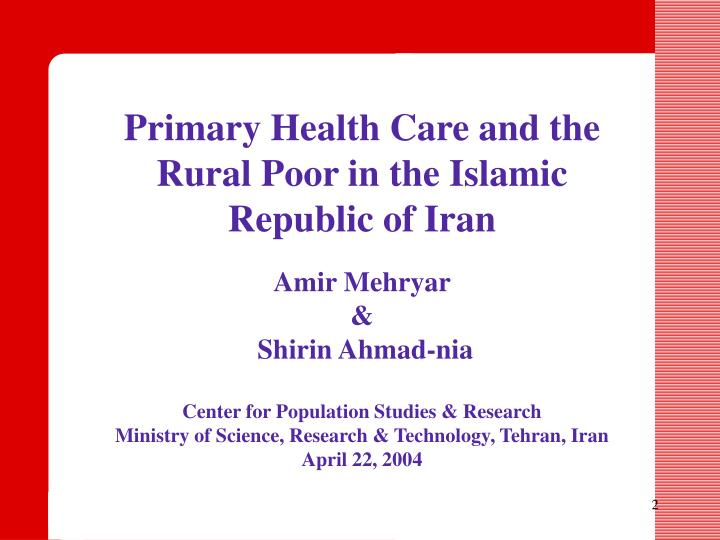 Primary Health Care and the Rural Poor in the Islamic Republic of Iran