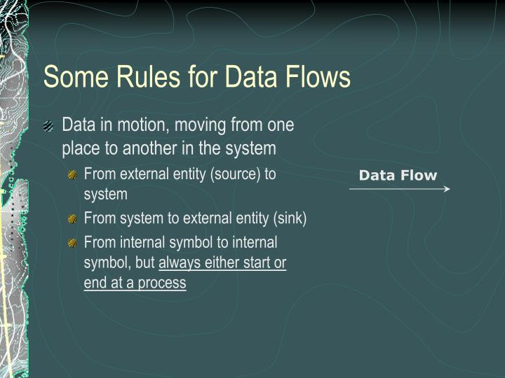 Some Rules for Data Flows