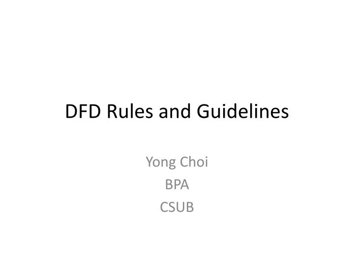 DFD Rules and Guidelines